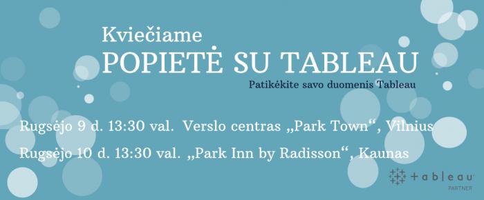 Kviečiame Jus į popietę Vilniuje ir Kaune kartu su Tableau!
