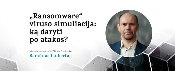 """""""Ransomware"""" viruso simuliacija: ką daryti po atakos?"""
